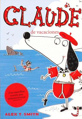 Claude de Vacaciones - Smith, Alex T
