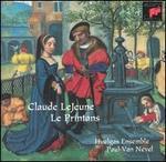 Claude LeJeune: Le Printans