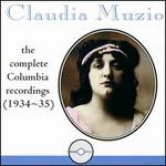 Claudia Muzio: The Complete Columbia Recordings (1934-1935)