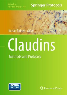 Claudins: Methods and Protocols - Turksen, Kursad (Editor)