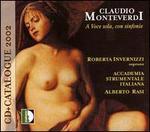 Claudio Monteverdi: A voce sola, con sinfonie