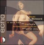 Claudio Monteverdi: A Voce Sole con Sinfonie