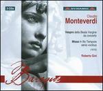 Claudio Monteverdi: Vespro della Beata Vergine da concerto; Missa in Illo Tempora senis vocibus