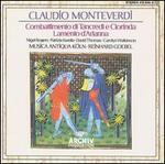 Claudio Monteveri: Combattimento di Tancredi e Clorinda; Lamento d'Arianna