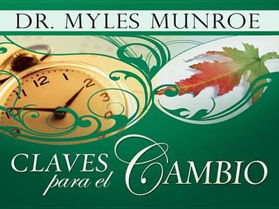 Claves Para El Cambio - Munroe, Myles, Dr.
