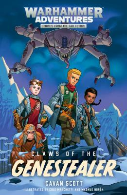 Claws of the Genestealer, Volume 2 - Scott, Cavan