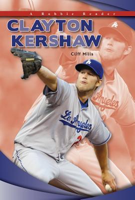 Clayton Kershaw - Mills, Cliff