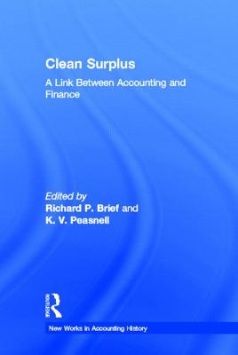 Clean Surplus - Brief, Richard P (Editor), and Peasnell, K V (Editor)
