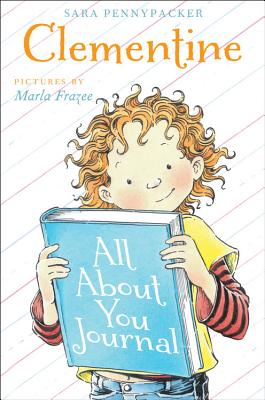 Clementine All about You Journal - Pennypacker, Sara