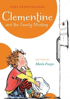 Clementine and the Family Meeting - Pennypacker, Sara