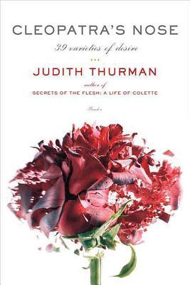 Cleopatra's Nose - Thurman, Judith