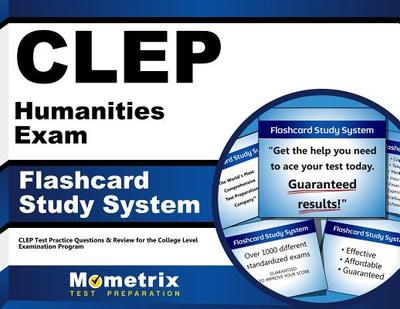 Clep Humanities Exam Flashcard Study System: Clep Test Practice Questions & Review for the College Level Examination Program - Editor-Clep Exam Secrets