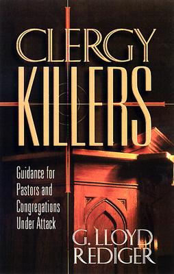 Clergy Killers - Rediger, G Lloyd