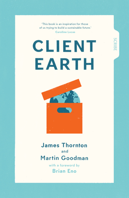 Client Earth - Thornton, James, Rev., and Goodman, Martin