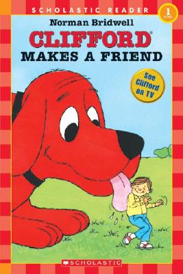 Clifford Makes a Friend - Bridwell, Norman