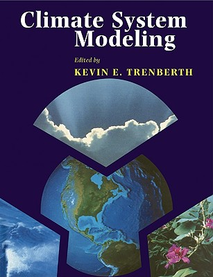 Climate System Modeling - Trenberth, Kevin E (Editor)