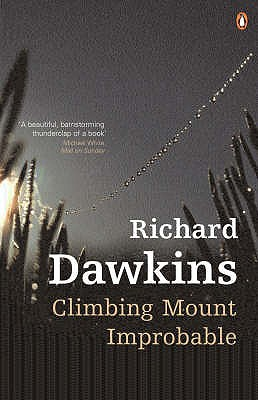 Climbing Mount Improbable - Dawkins, Richard