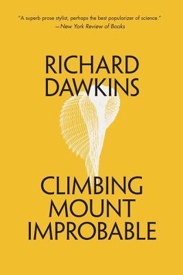 Climbing Mount Improbable - Dawkins, Richard