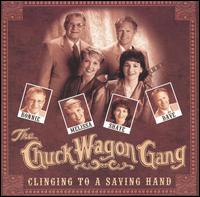 Clinging to a Saving Hand - Chuck Wagon Gang