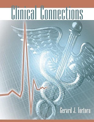 Clinical Connections - Tortora, Gerard J