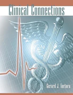 Clinical Connections - Tortora, Gerard J