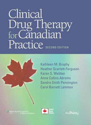 Clinical Drug Therapy for Canadian Practice - Brophy, Kathleen Marion