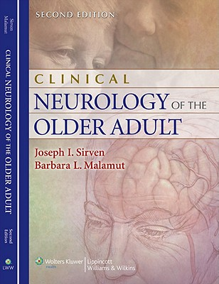 Clinical Neurology of the Older Adult - Sirven, Joseph I, Professor (Editor)