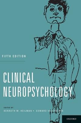 Clinical Neuropsychology - Heilman, Kenneth M, M.D. (Editor), and Valenstein, Edward, M.D. (Editor)