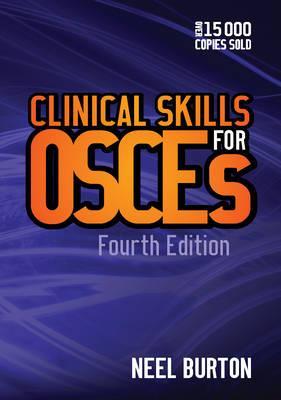 Clinical Skills for OSCEs - Burton, Neel