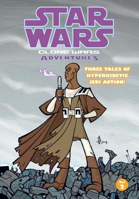 Clone Wars Adventures: Volume 2 - Blackman, Haden, and Hartley, Welles