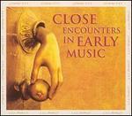 Close Encounters in Early Music - Alla Francesca; Alla Francesca; Alta; Brigitte Lesne (vocals); Discantus; Micrologus Ensemble; Modo Antiquo;...