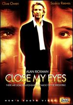 Close My Eyes - Stephen Poliakoff