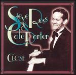 Close: Steve Ross & Cole Porter
