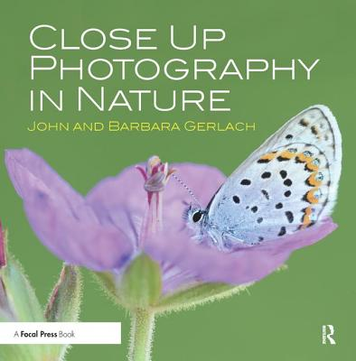 Close Up Photography in Nature - Gerlach, John