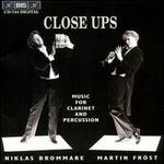 Close Ups - Music for Clarinet and Percussion