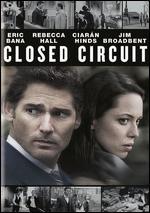Closed Circuit - John Crowley