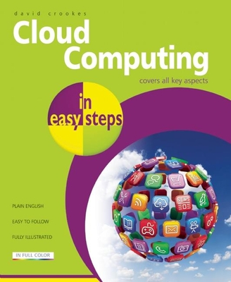 Cloud Computing in Easy Steps - Crookes, David