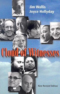 Cloud of Witnesses - Wallis, Jim (Editor), and Hollyday, Joyce (Editor)