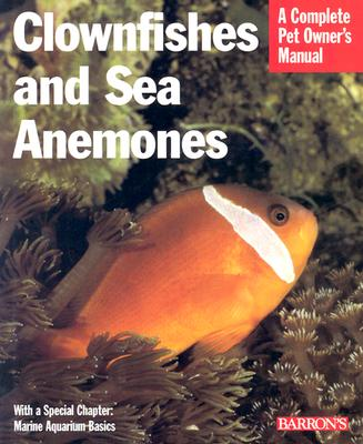Clownfish and Sea Anemones - Tullock, John H