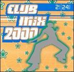 Club Mix 2000 [K-Tel]