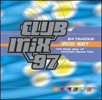 Club Mix '97 - Various Artists