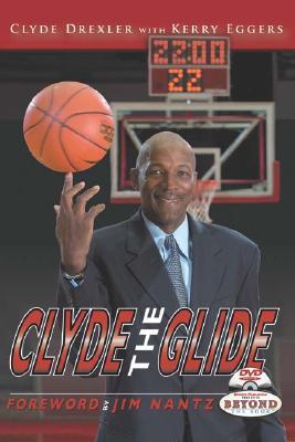 Clyde the Glide - Drexler, Clyde