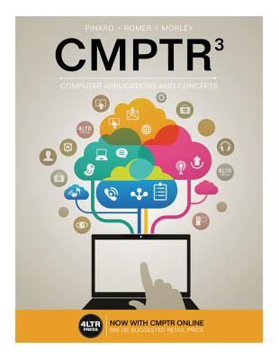 Cmptr (with Cmptr Online, 1 Term (6 Months) Printed Access Card) - Pinard, Katherine T, and Romer, Robin M, and Morley, Deborah