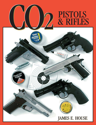 Co2 Pistols & Rifles - House, James, Prof.