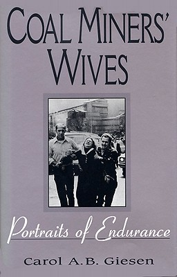 Coal Miners' Wives-Pa - Giesen, Carol A B