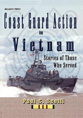 Coast Guard Action in Vietnam - Scotti, Paul C