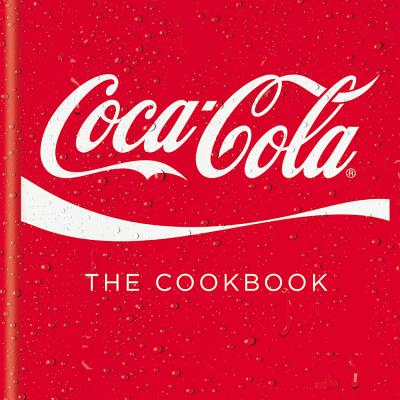 Coca-Cola: The Cookbook -