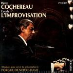 Cochereau: The Art of the Improvisation