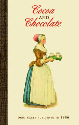 Cocoa and Chocolate - Bugbee, James, and Walter Baker & Company