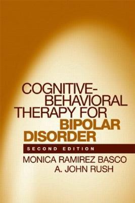 Cognitive-Behavioral Therapy for Bipolar Disorder - Basco, Monica Ramirez, and Rush, A John, Dr., MD
